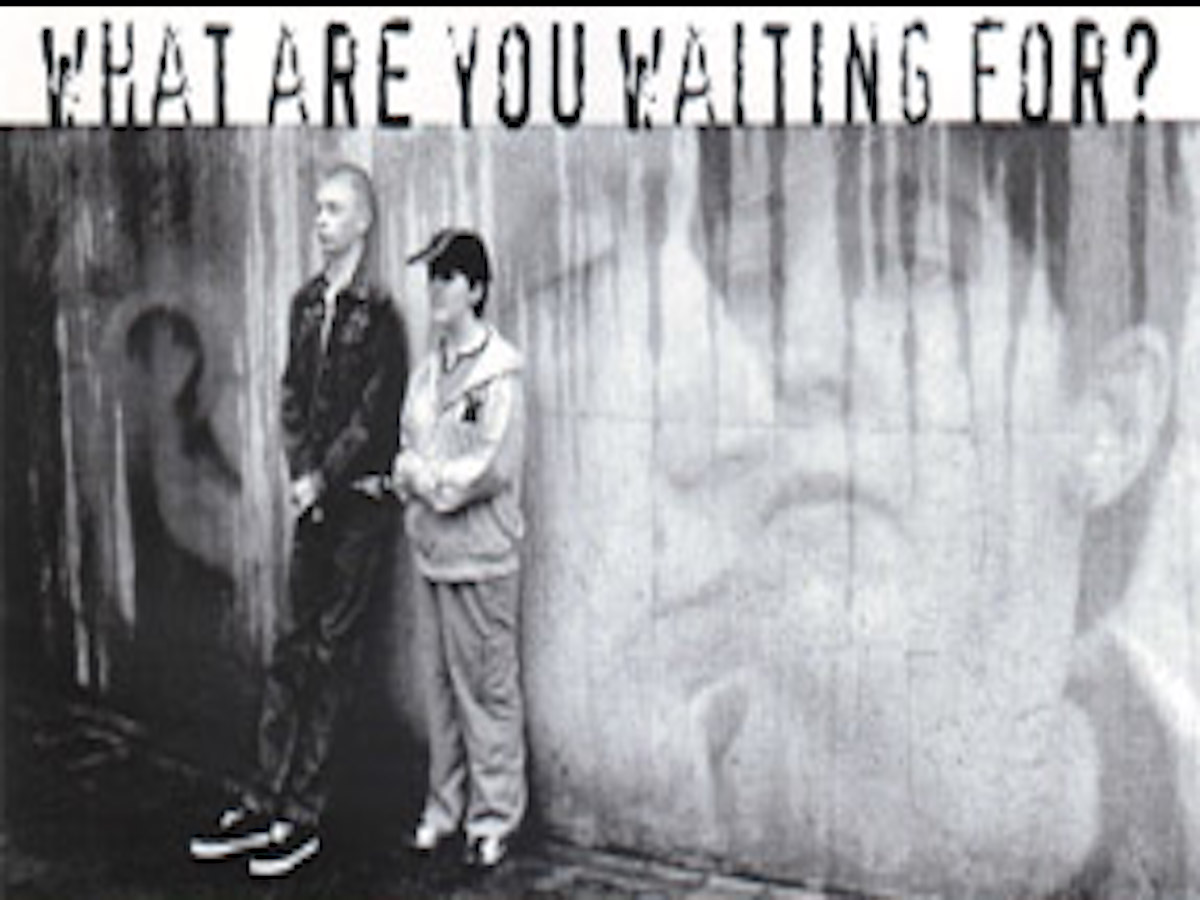 Photo: What Are You Waiting For?